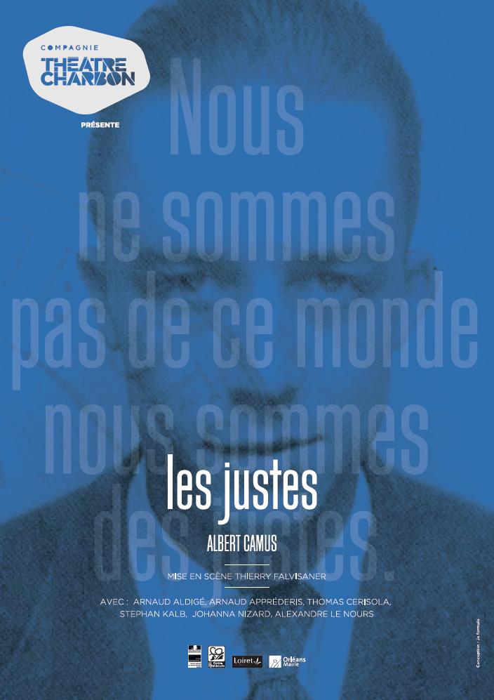 Affiche du spectacle Les Justes